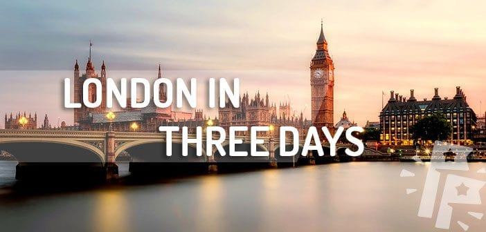 London in Three Days